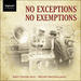 'No Exceptions No Exemptions' (SIGCD401)