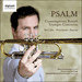 'Psalm – Contemporary British Trumpet Concertos' (SIGCD403)