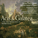 'Handel: Acis and Galatea' (CKD319)