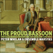 'The Proud Bassoon' (CKD435)