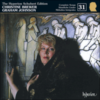 CDJ33031 - Schubert: The Hyperion Schubert Edition, Vol. 31 - Christine Brewer
