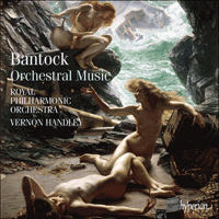 CDS44281/6 - Bantock: Orchestral Music