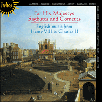CDH55406 - For His Majestys Sagbutts & Cornetts