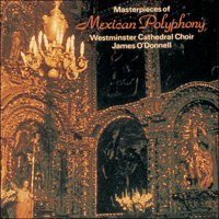 CDA66330 - Masterpieces of Mexican Polyphony