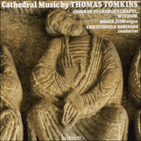 CDA66345 - Tomkins: Cathedral Music
