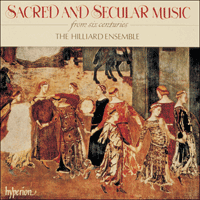 CDA66370 - Sacred and Secular Music from six centuries