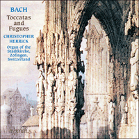CDA66434 - Bach: Toccatas and Fugues