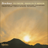 CDA66650 - Bruckner: Mass in D minor & Te Deum