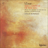 CDA66694 - Liszt: The complete music for solo piano, Vol. 25 - The Canticle of the Sun