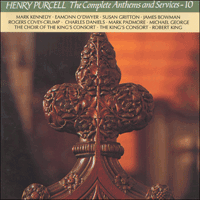 CDA66707 - Purcell: The Complete Anthems and Services, Vol. 10