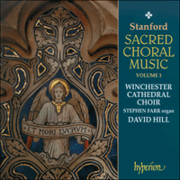 CDA66974 - Stanford: Sacred Choral Music, Vol. 3