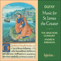 CDA66997 - Dufay: Music for St James the Greater
