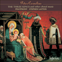 CDA67206 - Cornelius: The Three Kings & other choral works