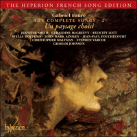 CDA67334 - Fauré: The Complete Songs, Vol. 2 - Un paysage choisi