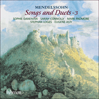 CDA67388 - Mendelssohn: Songs and Duets, Vol. 3