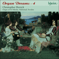 CDA67436 - Organ Dreams, Vol. 4 - St Nikolai, Halmstad, Sweden