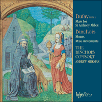 CDA67474 - Dufay: Mass for St Anthony Abbot