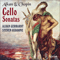 CDA67624 - Alkan & Chopin: Cello Sonatas