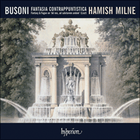 CDA67677 - Busoni: Fantasia contrappuntistica & other piano music