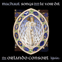 CDA67727 - Machaut: Songs from Le Voir Dit