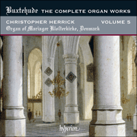 CDA67964 - Buxtehude: The Complete Organ Works, Vol. 5 - Mariager Klosterkirke