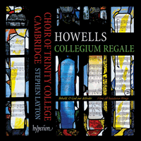CDA68105 - Howells: Collegium Regale & other choral works