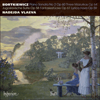 CDA68118 - Bortkiewicz: Piano Sonata No 2 & other works