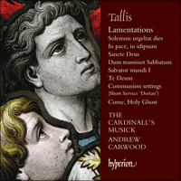 CDA68121 - Tallis: Lamentations & other sacred music