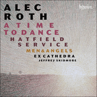 CDA68144 - Roth: A Time to Dance & other choral works
