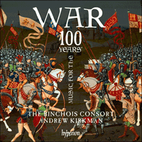 CDA68170 - Music for the 100 Years' War