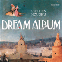 CDA68176 - Stephen Hough's Dream Album