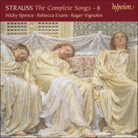 CDA68185 - Strauss (R): The Complete Songs, Vol. 8 - Nicky Spence & Rebecca Evans