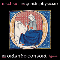 CDA68206 - Machaut: The gentle physician