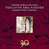 CDA30004 - Bach: Toccatas and Fugues