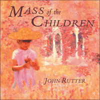 COLCD129 - Rutter: Mass of the Children & other sacred music