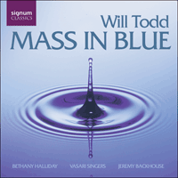 SIGCD083 - Todd: Mass in Blue & other choral works