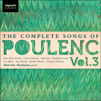 SIGCD272 - Poulenc: The Complete Songs, Vol. 3