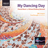 SIGCD293 - Bennett (RR): My dancing day & other choral works