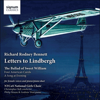 SIGCD325 - Bennett (RR): Letters to Lindbergh & other choral works