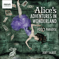 SIGCD327 - Talbot: Alice's Adventures in Wonderland & Fool's Paradise