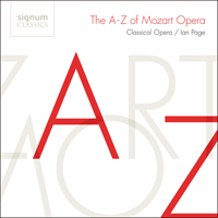 SIGCD373 - Mozart: The A-Z of Mozart Opera