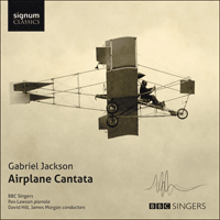 SIGCD381 - Jackson (G): Airplane Cantata & other choral works