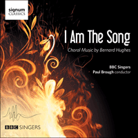 SIGCD451 - Hughes: I am the song & other choral works