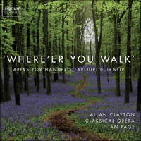 Handel: Where'er you walk - SIGCD457 - George Frideric Handel (1685