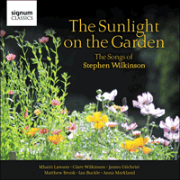 SIGCD516 - Wilkinson: The sunlight on the garden & other songs