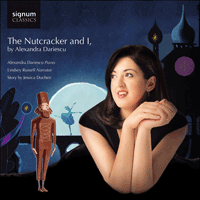 SIGCD542 - Tchaikovsky: The Nutcracker and I, by Alexandra Dariescu