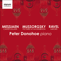 SIGCD566 - Musorgsky: Pictures from an exhibition; Ravel: Miroirs; Messiaen: Cantéyodjayâ