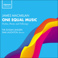 SIGCD575 - MacMillan: One equal music & other choral works
