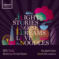 SIGCD591 - Todd: Lights, Stories, Noise, Dreams, Love and Noodles & other works