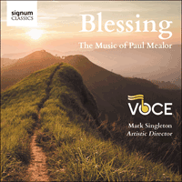 SIGCD613 - Mealor: Blessing & other choral works